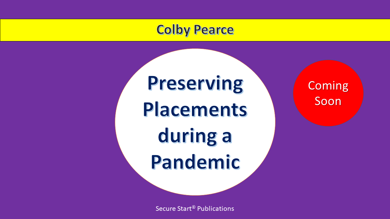 Preserving Placements during a Pandemic – coming soon
